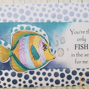 You're the only fish greeting card